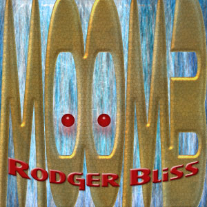 Rodger Bliss Complete Discography MOOMB